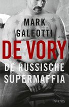 De Vory. De Russische supermaffia