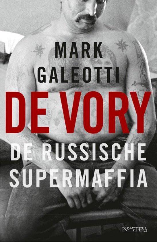 De Vory - Mark Galeotti | Fthsonline.com