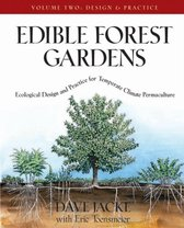 Edible Forest Gardens, Volume II