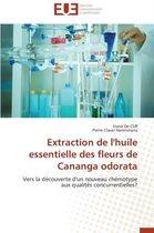 Extraction de l'Huile Essentielle Des Fleurs de Cananga Odorata