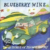 Blueberry Wine: The First Songs...