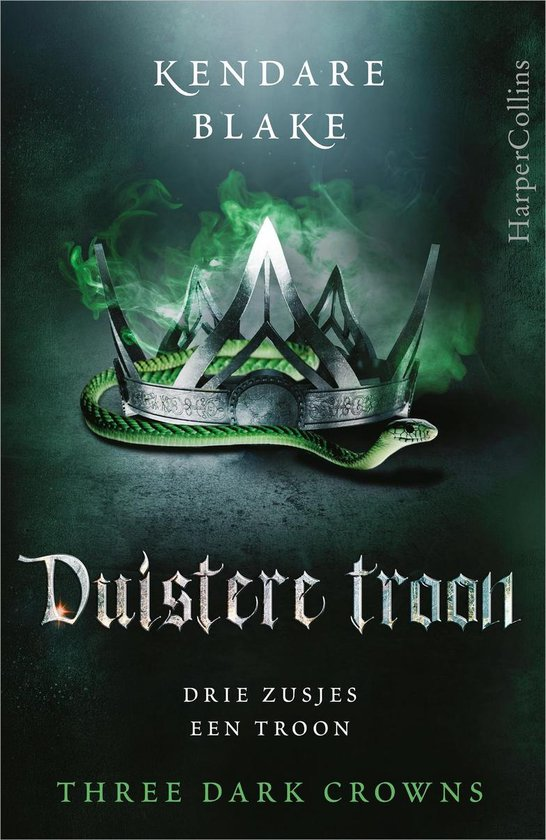 Three Dark Crowns 2 - Duistere troon - Kendare Blake |
