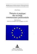 Theorie Et Pratique Des Accords Commerciaux Preferentiels