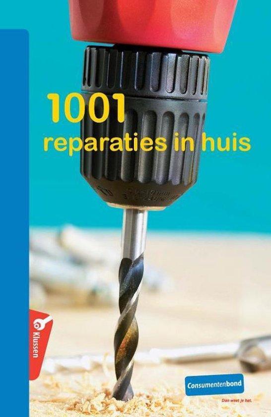 Cover van het boek '1001 reparaties in huis' van  Consumentenbond