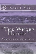 The Whore House