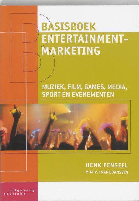 Basisboek entertainmentmarketing - Henk Penseel  