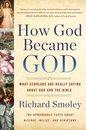 How God Became God