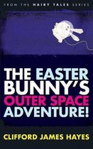 The Easter Bunny's Outer Space Adventure!