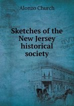 Sketches of the New Jersey Historical Society