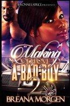 Making Good Love to a Bad Boy 2