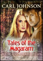 Tales of the Magaram: Young Adult Urban Fantasy