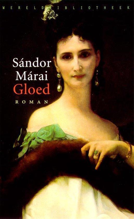 Gloed - Sándor Márai   Fthsonline.com