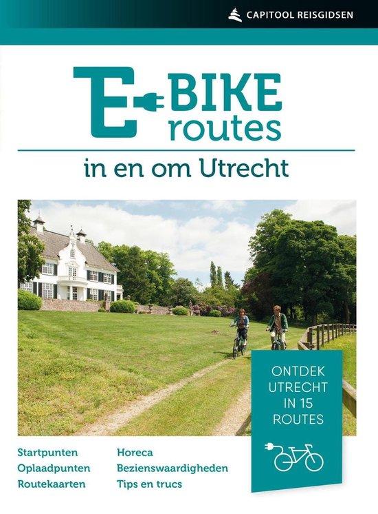 E-bikeroutes in en om Utrecht - Ad Snelderwaard pdf epub