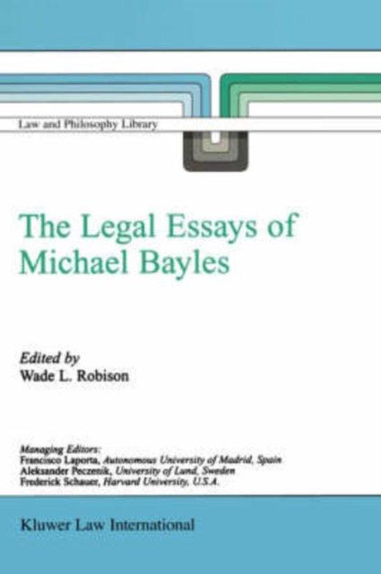 Boek cover The Legal Essays of Michael Bayles van Wade L. Robison (Hardcover)