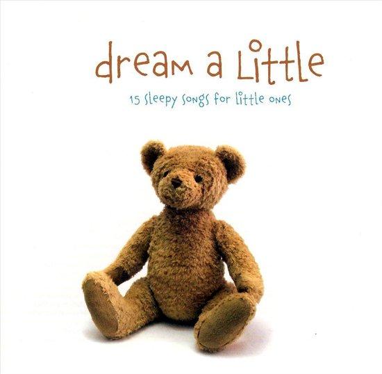The Little Series: Dream a Little