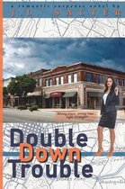 Double Down Trouble
