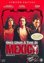 Once Upon a Time in Mexico (Limited Edition)