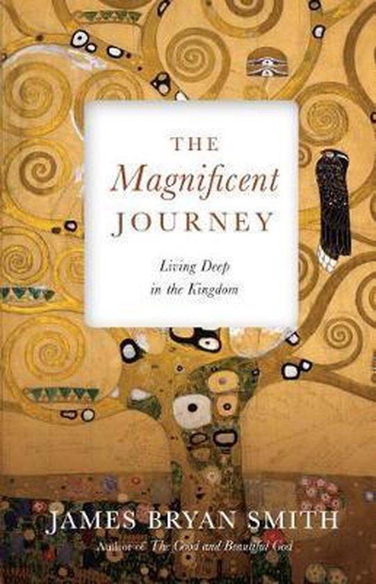 Boek cover The Magnificent Journey van James Bryan Smith (Hardcover)