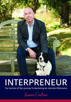 Boek cover INTERPRENEUR: The Secrets of my Journey to becoming an Internet Millionaire van How2Become