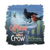 The Cardinal That Cawed Like a Crow