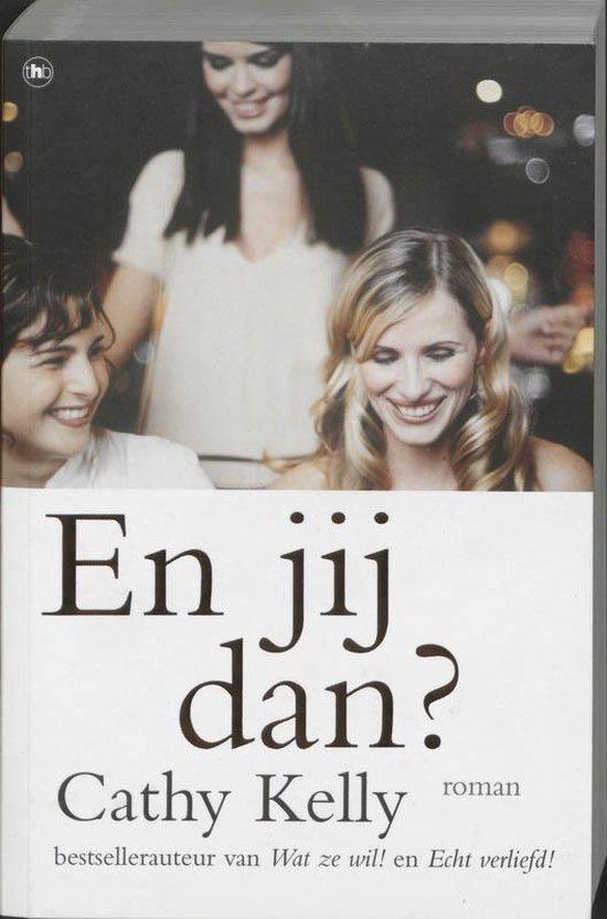 En Jij Dan? - Cathy Kelly pdf epub
