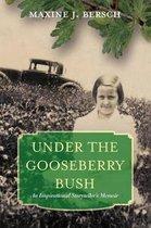 Under the Gooseberry Bush
