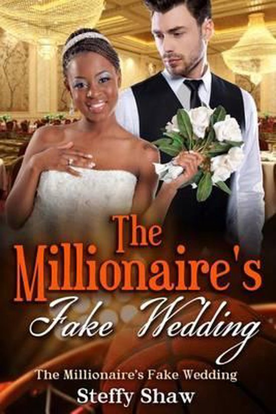 The Millionaire's Fake Wedding