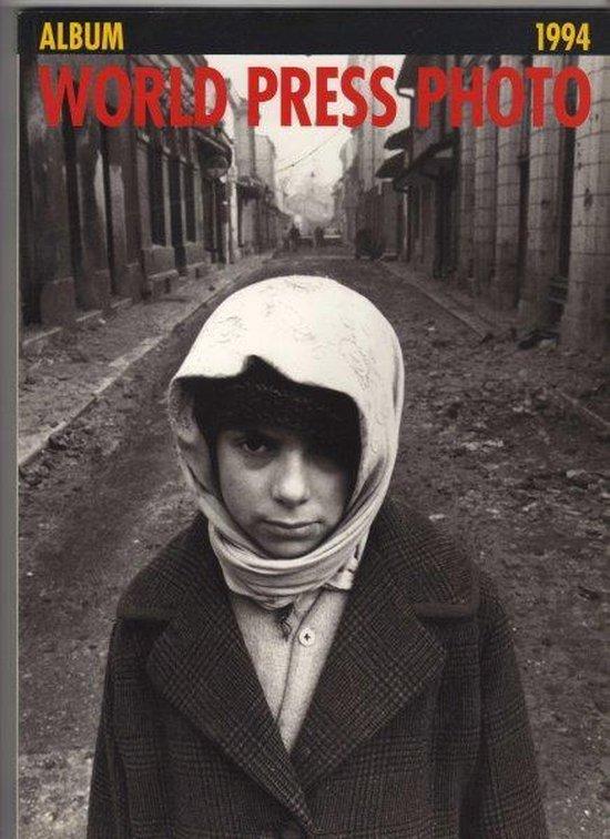 World press photo 1994 - Auteur Onbekend pdf epub