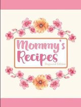 Mommy's Recipes Dogwood Edition