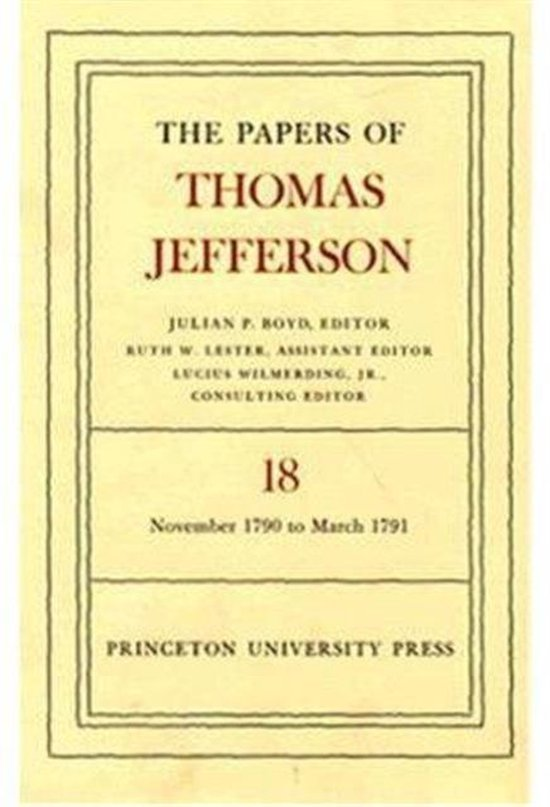 The Papers of Thomas Jefferson, Volume 18