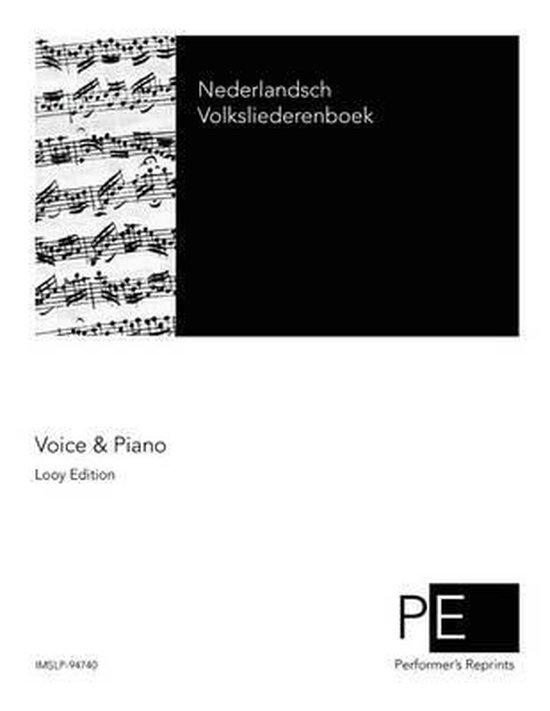 Nederlandsch volksliederenboek - Johan Cornelius Marius van Riemsdijk |