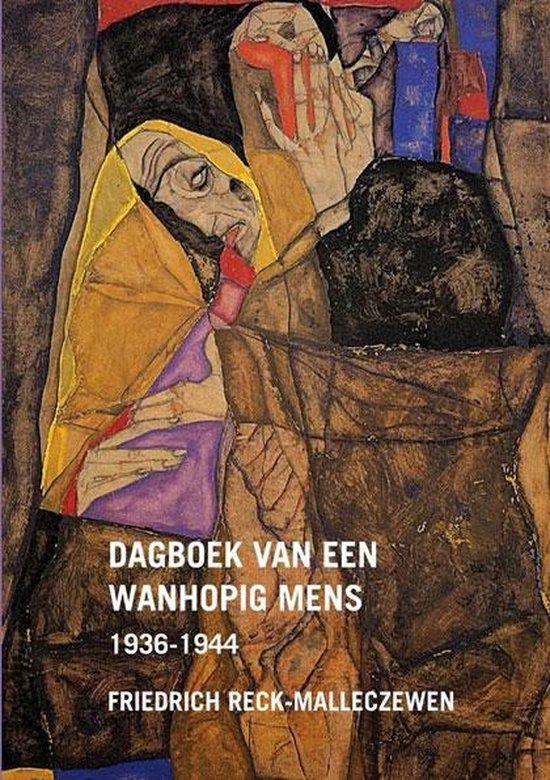 Dagboek van een wanhopig mens - Friedrich Reck-Malleczewen  
