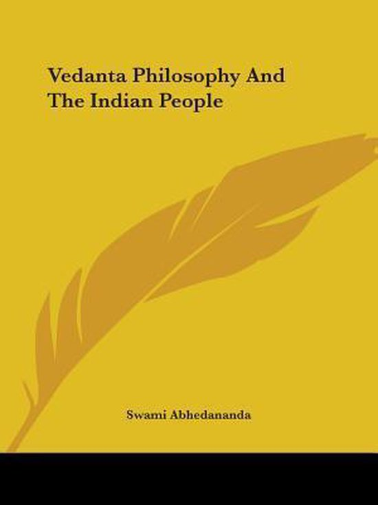 Vedanta Philosophy And The Indian People