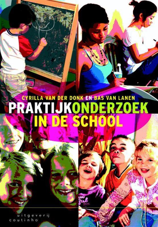 Praktijkonderzoek In De School - Cyrilla van der Donk |