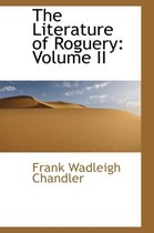 The Literature of Roguery, Volume II