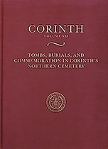 Tombs, Burials, and Commemoration in Corinth's Northern Cemetery