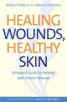 Healing Wounds, Healthy Skin