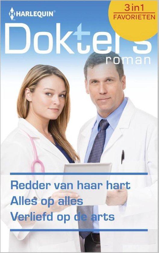 Redder van haar hart / Alles op alles / Verliefd op de arts - Doktersroman Favorieten 439, 3-in-1 - Kate Hardy |