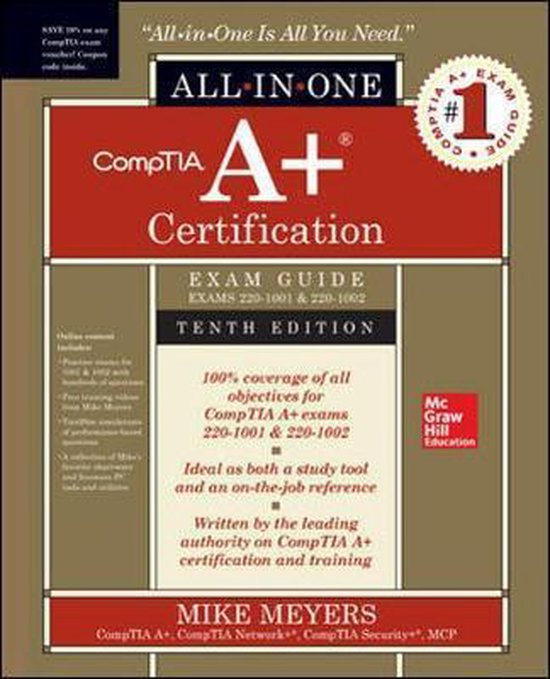 Boek cover CompTIA A+ Certification All-in-One Exam Guide, Tenth Edition (Exams 220-1001 & 220-1002) van Mike Meyers (Paperback)