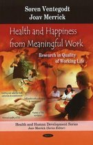 Health & Happiness from Meaningful Work