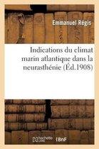 Indications du climat marin atlantique dans la neurasthenie