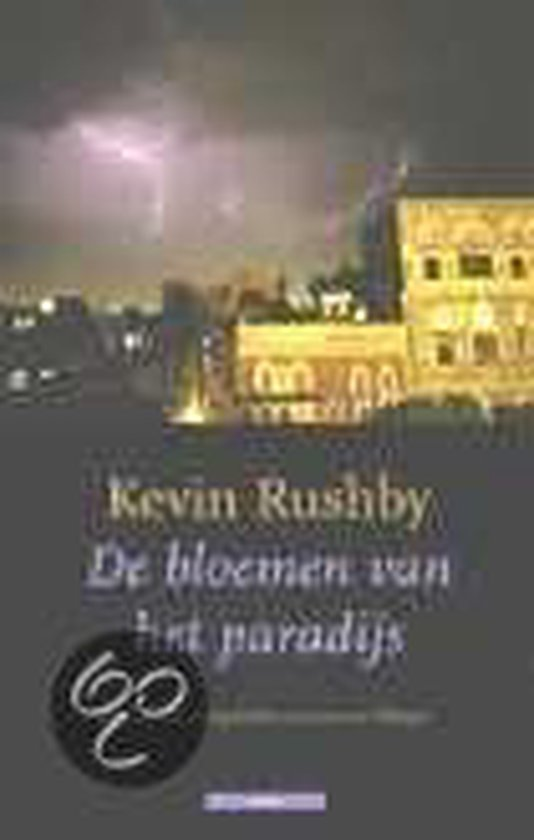 De Bloemen Van Het Paradijs - Kevin Rushby  