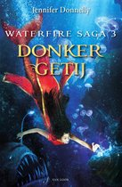 Waterfire saga 3 - Donker getij