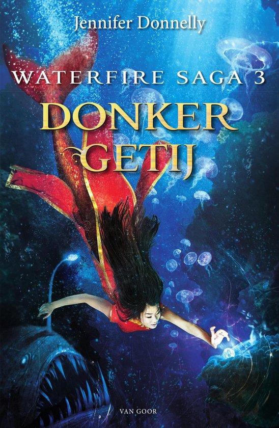 Waterfire saga 3 - Donker getij - Jennifer Donnelly |