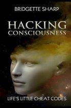 Hacking Consciousness