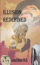 Illusion: Redefined