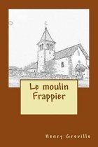 Le Moulin Frappier