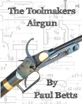 The Toolmakers Airgun