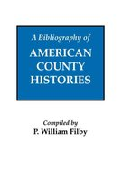 Bibliography of American County Histories