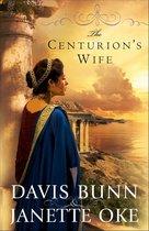 Centurion's Wife, The (Acts of Faith Book #1)